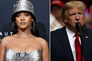 Rihanna cấm ông Trump sử dụng nhạc trong các chiến dịch