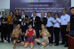 TP.HCM tổ chức Giải VĐ Muay trẻ và Tranh đai vô địch USC