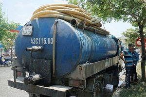 TP.Đà Nẵng xử phạt nặng công ty và tài xế xả thải ra môi trường