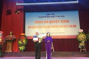 Bộ Y tế vừa bổ nhiệm Hiệu trưởng trường đại học Y Hà Nội