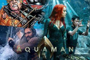 10 điều siêu thú vị của 'siêu phẩm' nhà DC - 'Aquaman'