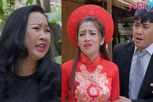 Gạo nếp gạo tẻ: Bi hài chuyện đám cưới chú Quang và Trinh lại gặp phải 'kỳ đà cản mũi'