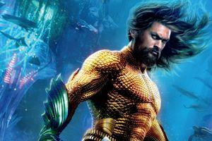 Bom tấn 'Aquaman' ra mắt khán giả Việt sớm hơn Bắc Mỹ 8 ngày