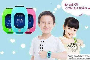 Đồng hồ định vị trẻ em - Giải pháp bảo vệ con tốt hơn