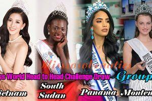 Hoa hậu Tiểu Vy sẽ đối đầu 5 đối thủ nặng ký trong phần thi Head to Head Challenge