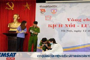 Trường ĐHKS Hà Nội chung kết cuộc thi 'Kịch nói – Luật lên tiếng'