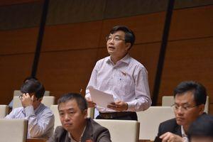Kỳ họp thứ 6, Quốc hội khóa XIV: Chỉ có 9 tỉnh, thành 'phát hiện' tặng quà cấp trên?