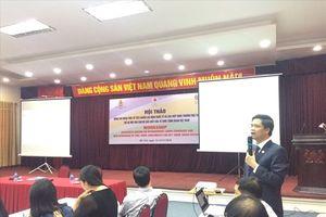 Nâng cao nhận thức về tiêu chuẩn lao động quốc tế cho cán bộ chủ chốt của tổ chức Công đoàn Việt Nam