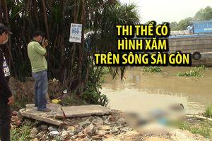 Thi thể có hình xăm lạ trên bụng trôi trên sông Sài Gòn