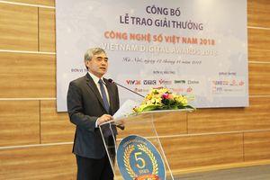 Sắp công bố Giải thưởng Công nghệ số Việt Nam 2018