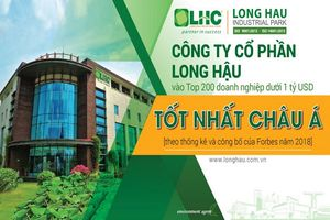 Long Hậu (LHG) vào Top 9 DN Việt dưới 1 tỷ USD tốt nhất Châu Á