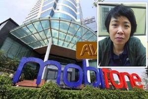 Phó tổng giám đốc Mobifone Phạm Thị Phương Anh vừa bị bắt là ai?