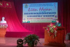 LĐLĐ huyện Lập Thạch: Liên hoan văn nghệ chào mừng thành công Đại hội XII CĐVN và kỷ niệm Ngày Nhà giáo VN