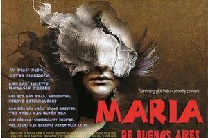 Nhạc kịch Maria de Buenos Aires được trình diễn tại Nhà hát Lớn Hà Nội