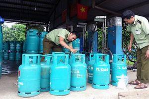 Xử lý nghiêm hành vi gian lận thương mại trên thị trường gas