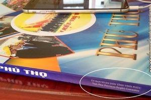 Ấn phẩm 'Phú Thọ - Tái cơ cấu kinh tế, chuyển đổi mô hình tăng trưởng' phát hành chui?