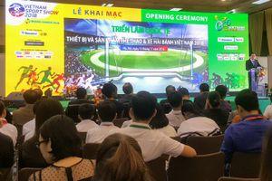 Khai mạc Triển lãm quốc tế 'Thiết bị và sản phẩm thể thao Việt Nam'
