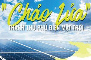 'Chảo lửa' thành thủ phủ điện mặt trời