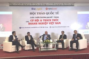Chiến tranh thương mại Mỹ – Trung: Doanh nghiệp Việt lơ ngơ là 'dính đòn'