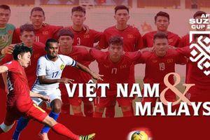 Đại chiến Việt Nam – Malaysia: Chảo lửa Mỹ Đình nóng hơn bao giờ hết