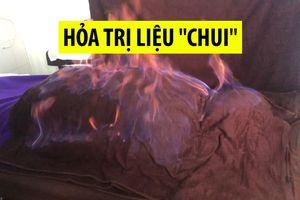 Kinh hãi cảnh hỏa trị liệu 'chui', đốt người bằng lửa ngay trung tâm TP.HCM