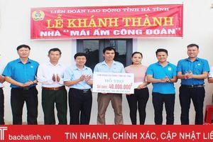 LĐLĐ tỉnh Hà Tĩnh hỗ trợ 160 triệu đồng làm 'Mái ấm công đoàn'