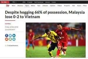 Báo quốc tế chỉ ra 5 lí do giúp Việt Nam giành chiến thắng Malaysia
