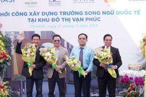 TPHCM: Khởi công xây dựng trường song ngữ quốc tế tại Khu đô thị Vạn Phúc