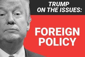 Chính quyền Tổng thống Trump sẽ ưu tiên chính sách đối ngoại từ 2019?