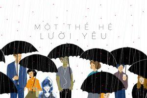 Thế hệ trẻ Việt ngày càng lười yêu, ngại tương tác