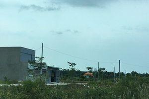 Tỉnh Bà Rịa - Vũng Tàu 'vội vàng' kiểm tra các dự án phân lô bán nền
