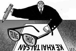 Hà Nội: Phát hiện một người kê khai tài sản không trung thực