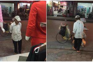 Rưng rưng lời hứa của người đàn ông bán ve chai trước cửa hàng quần áo phụ nữ
