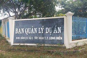 Huyện Long Điền (Bà Rịa – Vũng Tàu): Nút thắt tại Dự án Khu dân cư số 1 Tây Nam đã tạm được giải quyết