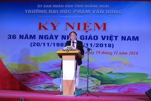 Quảng Ngãi: Trường Đại học Phạm Văn Đồng kỷ niệm 36 năm Ngày Nhà giáo Việt Nam