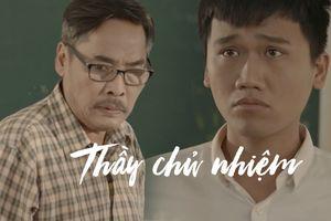 Chỉ 6 phút, phim ngắn của Xuân Nghị khiến khán giả rơi nước mắt về người thầy chủ nhiệm trong ngày 20/11