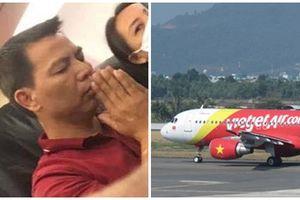 Máy bay Vietjet gặp sự cố khi mới cất cánh - Hành khách đồng loạt cầu nguyện