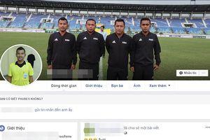 Tìm ra facebook được cho là của trọng tài biên trận Việt Nam - Myanmar, CDM lao vào làm điều xấu xí