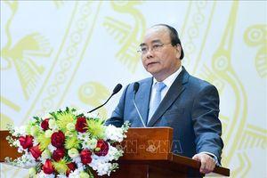 Thủ tướng Nguyễn Xuân Phúc: 'Bố trí người làm việc chứ không bố trí người nhà' quản lý DNNN
