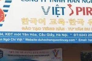 Hàn ngữ Chí Việt ngang nhiên đào tạo ngoại ngữ trái phép!