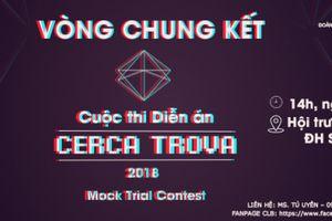 Diễn án Cerca Trova 2018: Cuộc đấu trí và đấu lý