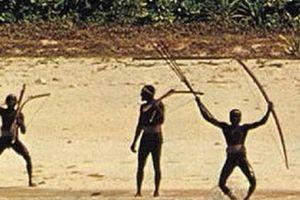 Bộ lạc nguyên thủy 'thấy người lạ là giết' nguy hiểm đến mức nào?