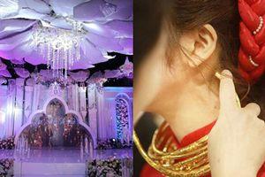 Hé lộ chi phí dựng rạp thực tế cùng hình ảnh cô dâu đeo vàng nặng trĩu trong đám cưới 'khủng' ở Cao Bằng