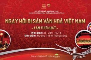 Ngày hội di sản văn hóa Việt Nam sẽ tổ chức tại Hoàng Thành Thăng Long