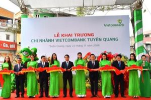 Vietcombank mở rộng mạng lưới hoạt động tại Tuyên Quang