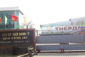Đà Nẵng đình chỉ hoạt động hai nhà máy thép Dana Ý, Dana Úc