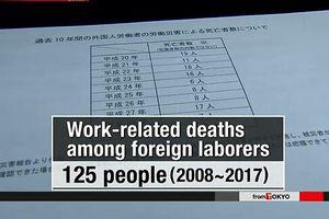 125 người nước ngoài thiệt mạng liên quan đến công việc tại Nhật