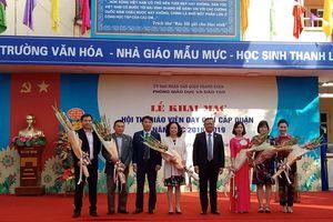 Hội thi giáo viên dạy giỏi quận Thanh Xuân 2018 - 2019
