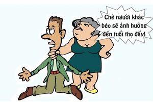 Truyện cười: Nguyên nhân vợ béo sống thọ hơn chồng gầy