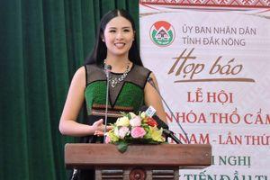 Hoa hậu Ngọc Hân làm đại sứ Lễ hội văn hóa thổ cẩm Việt Nam tại Đắk Nông